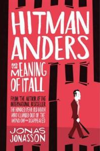 Hitman Anders and the Meaning of It All blog