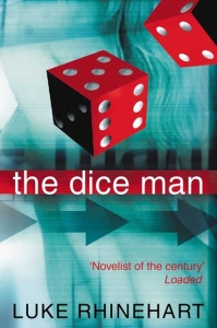 Luke-rhinehart-dice-man